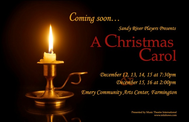 Christmas Carol Meaning.Coming Soon A Christmas Carol The Musical Sandy River Players